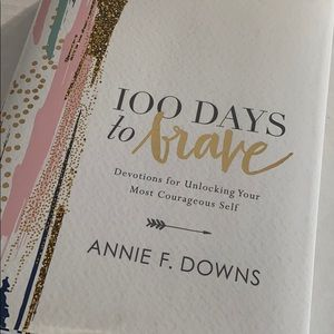 100 Days to Brave Book Annie F Downs